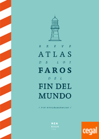 Libro BREVE ATLAS DE LOS FAROS DEL FIN DEL MUNDO